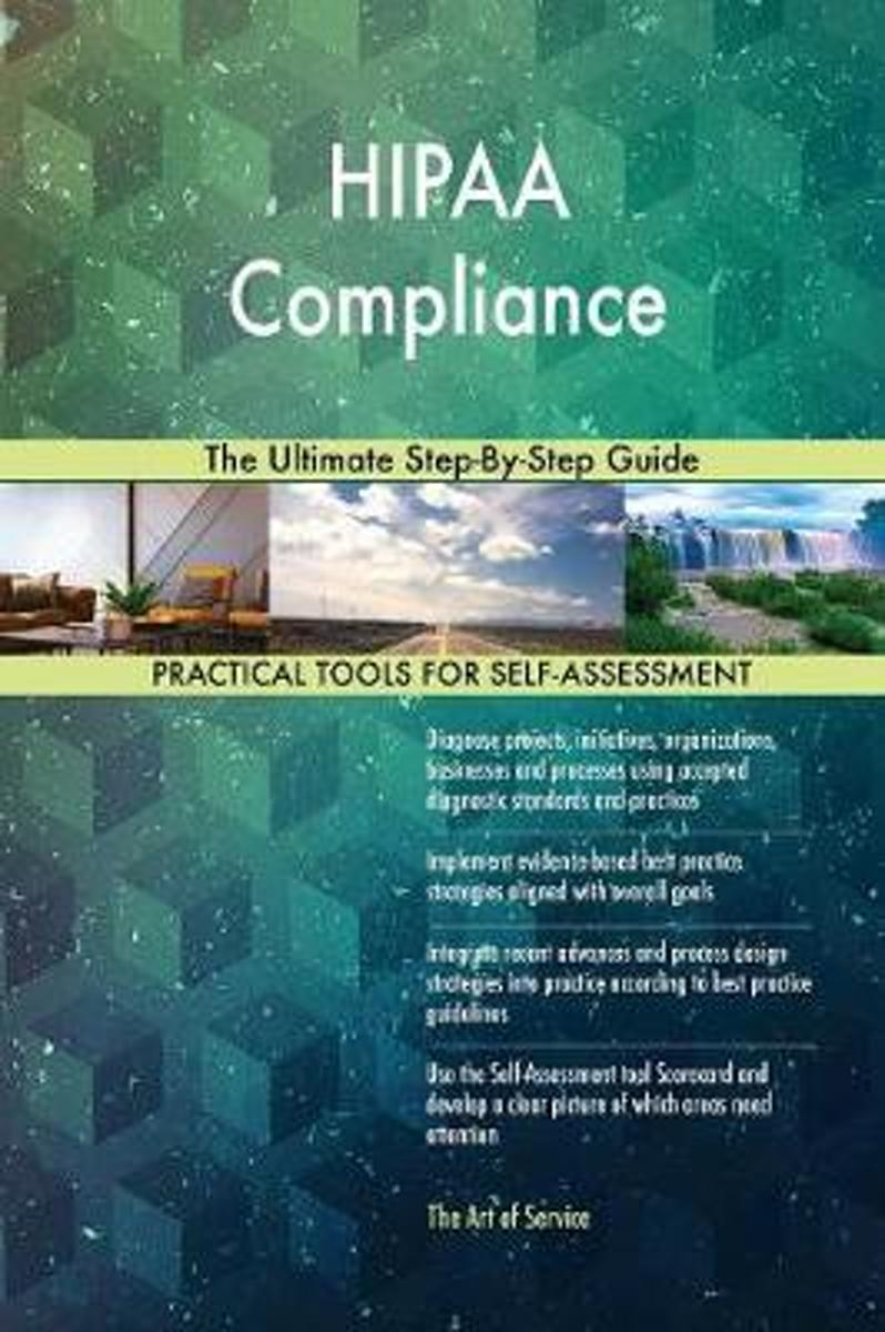 Hipaa Compliance the Ultimate Step-By-Step Guide