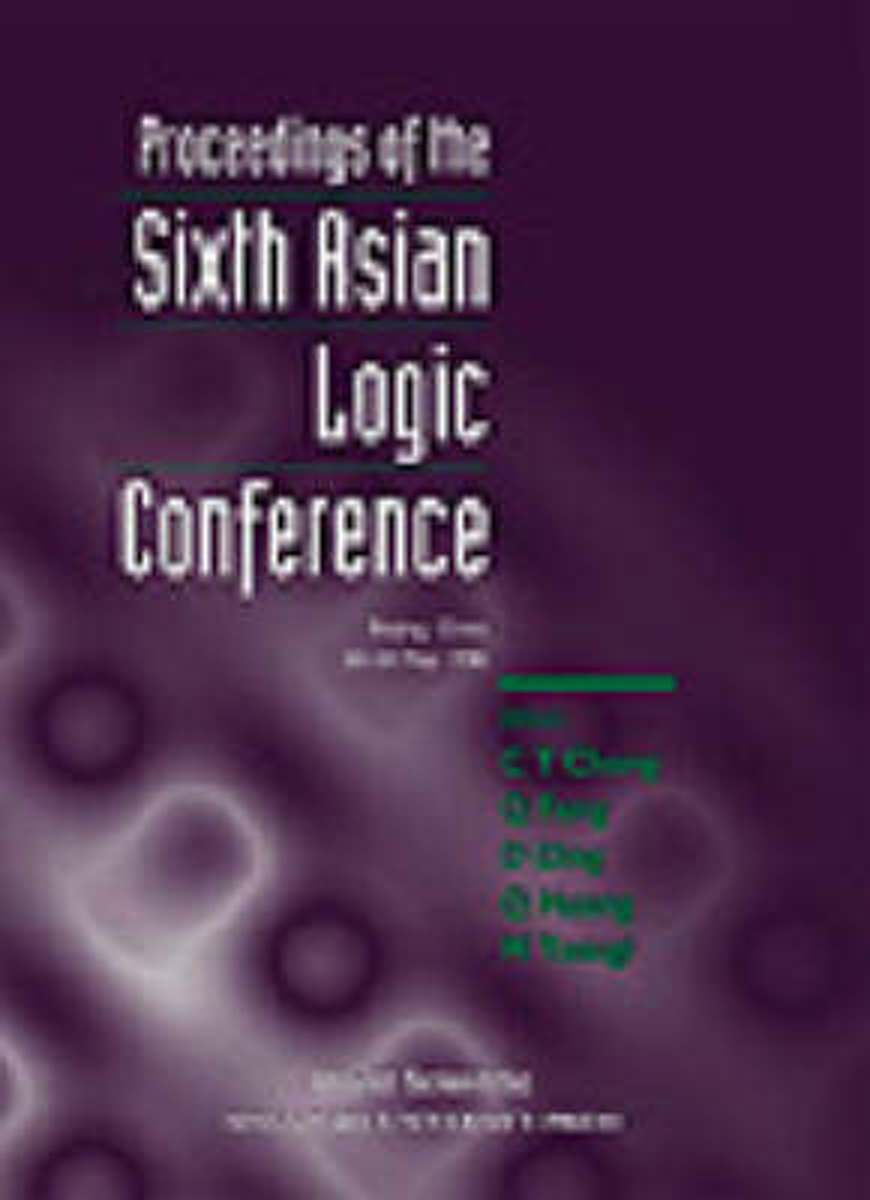 Proceedings Of The Sixth Asian Logic Conference