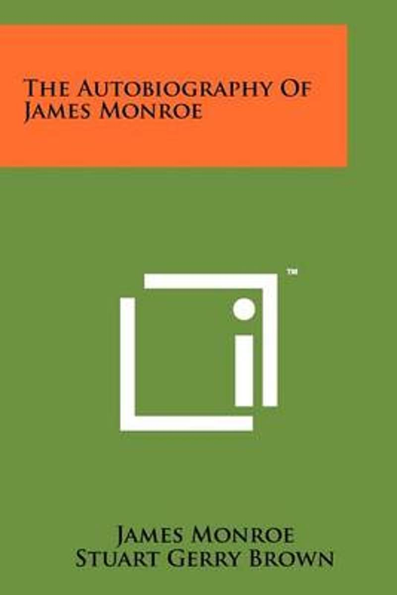 The Autobiography of James Monroe