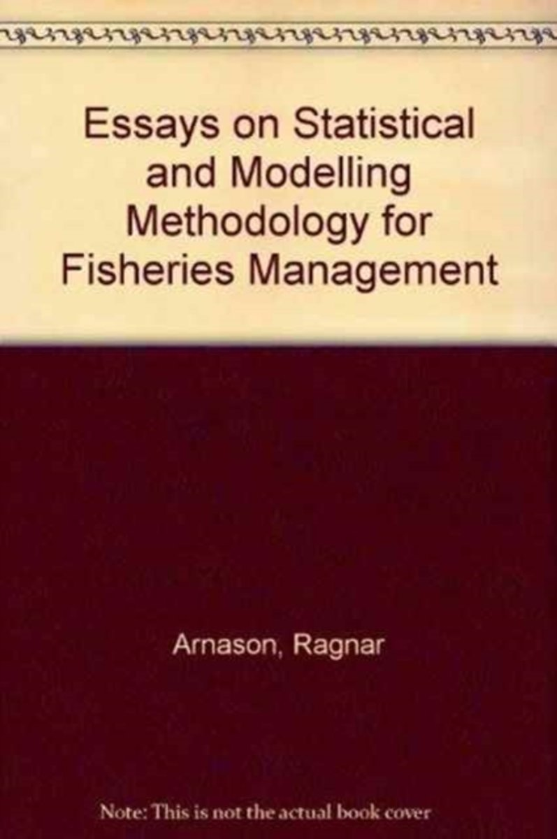 Essays on Statistical and Modelling Methodology for Fisheries Management