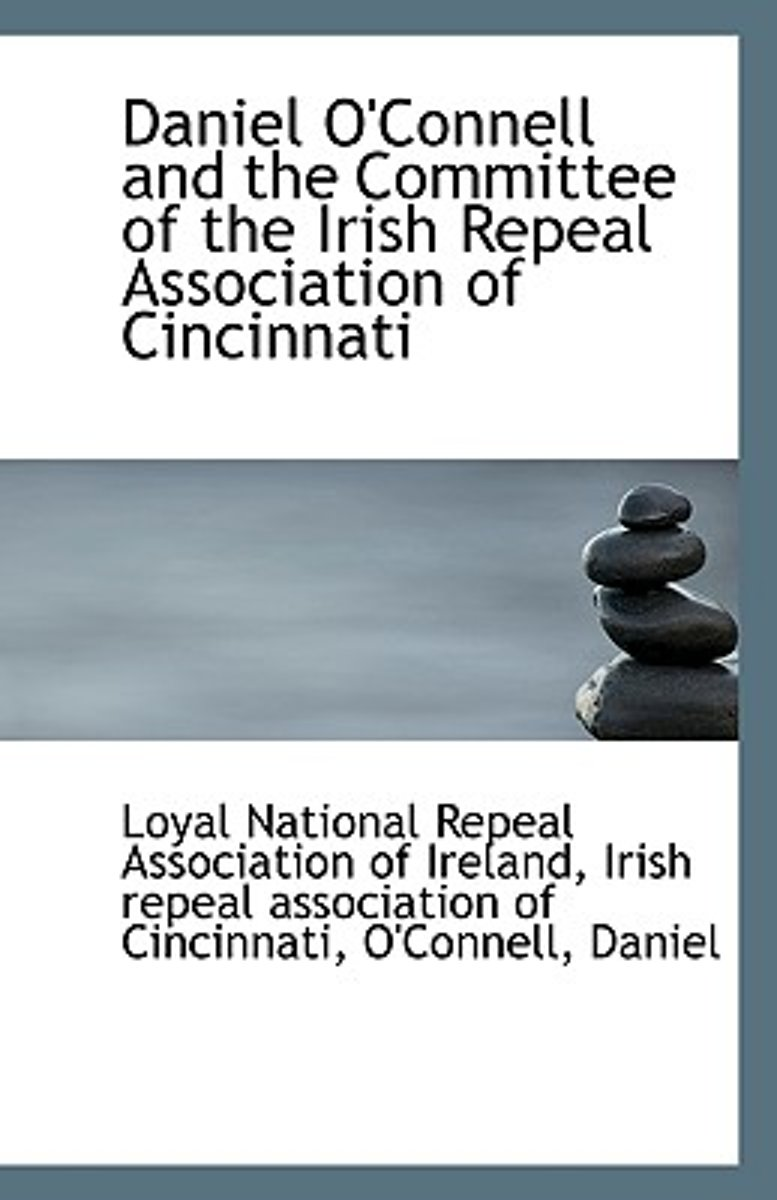 Daniel O'Connell and the Committee of the Irish Repeal Association of Cincinnati