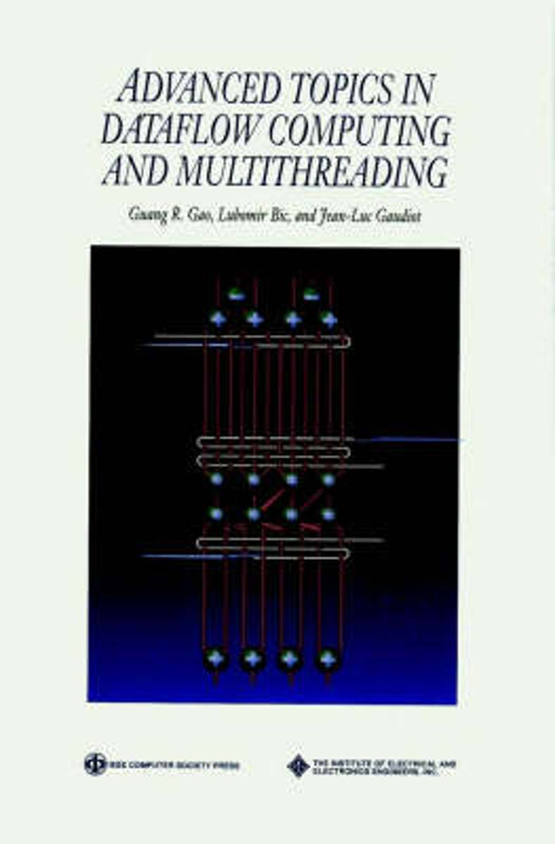 Advanced Topics in Dataflow Computing and Multithreading