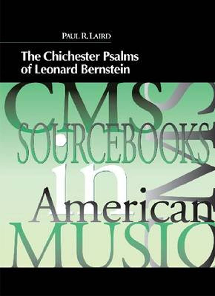 The Chichester Psalms of Leonard Bernstein