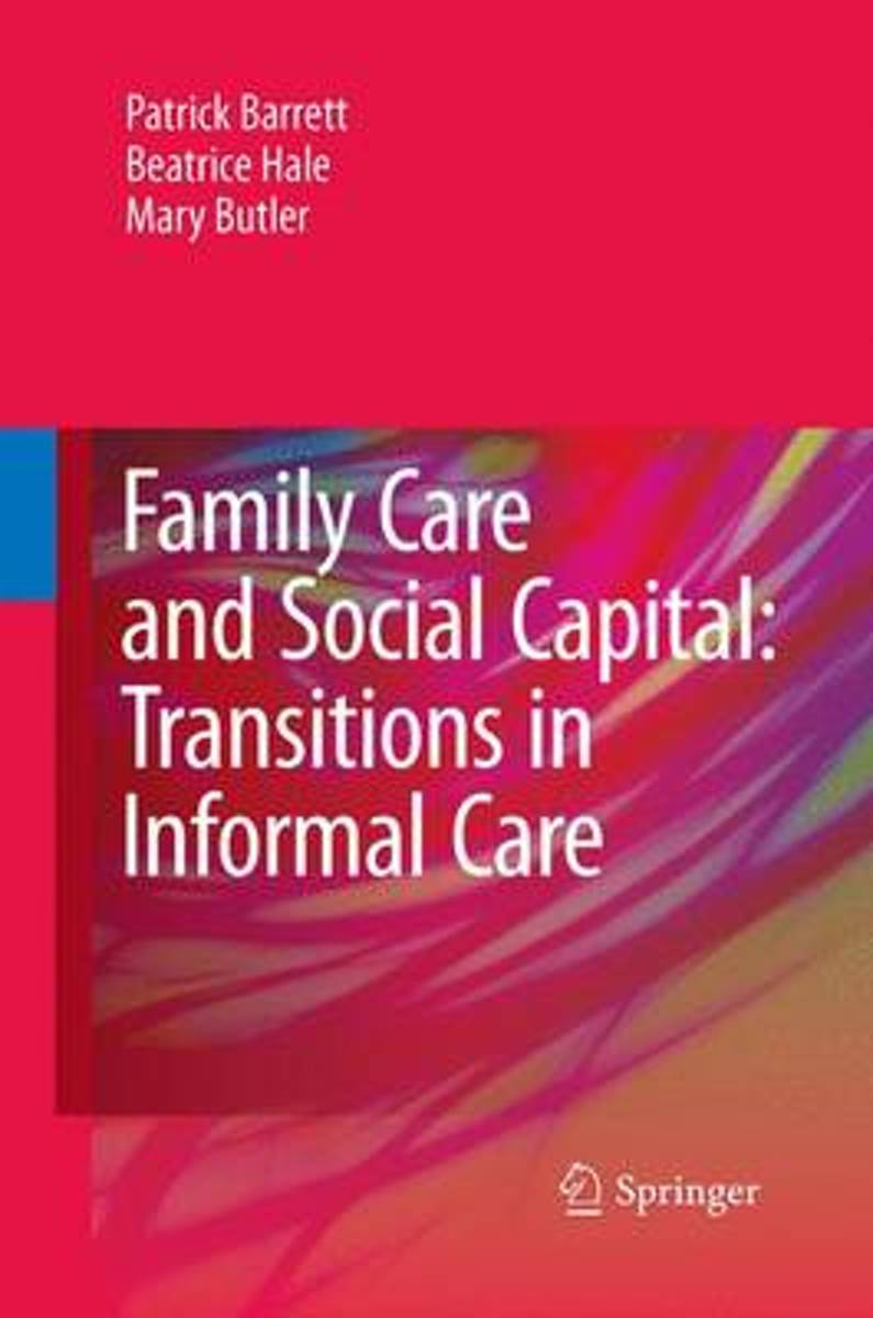 Family Care and Social Capital