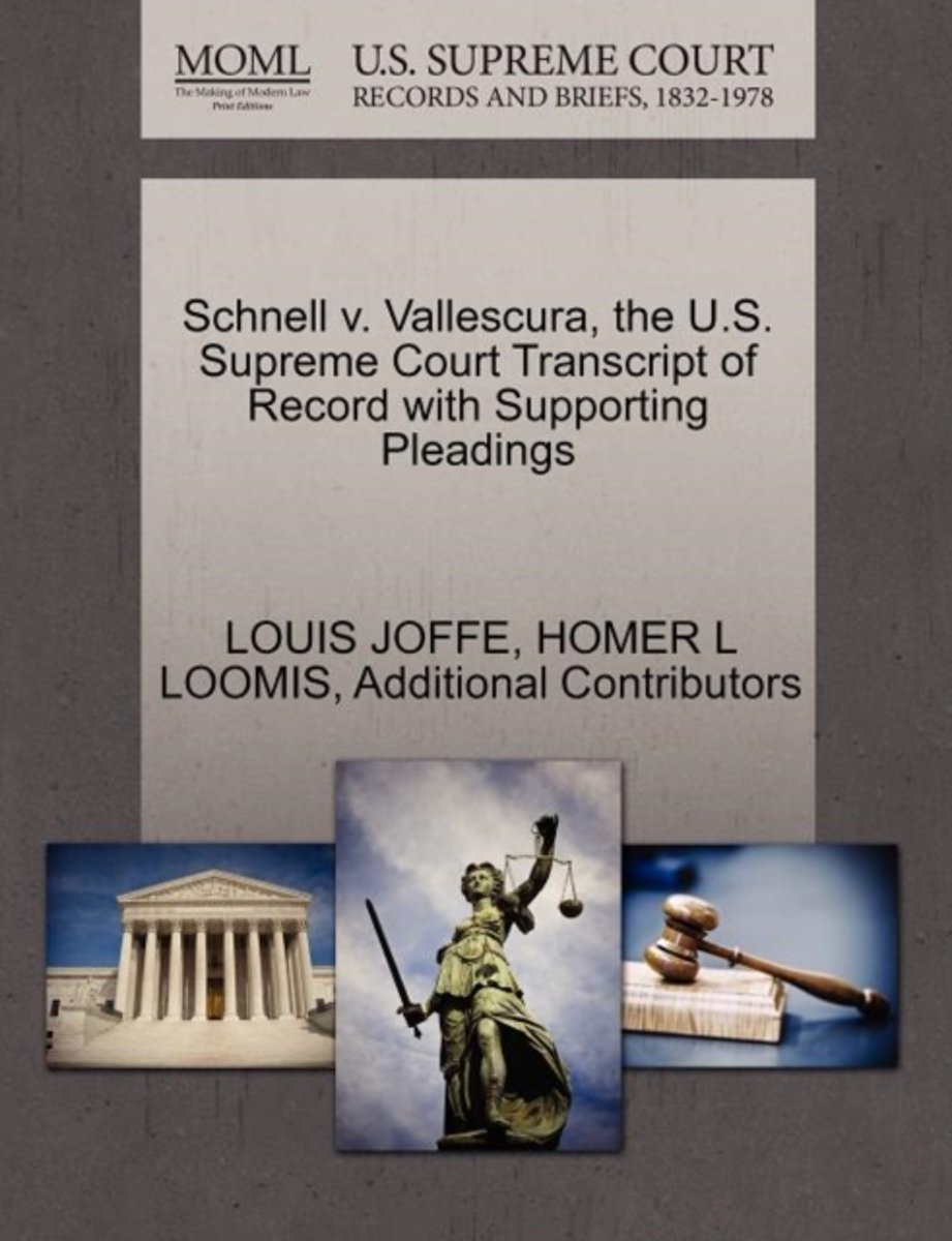 Schnell V. Vallescura, the U.S. Supreme Court Transcript of Record with Supporting Pleadings