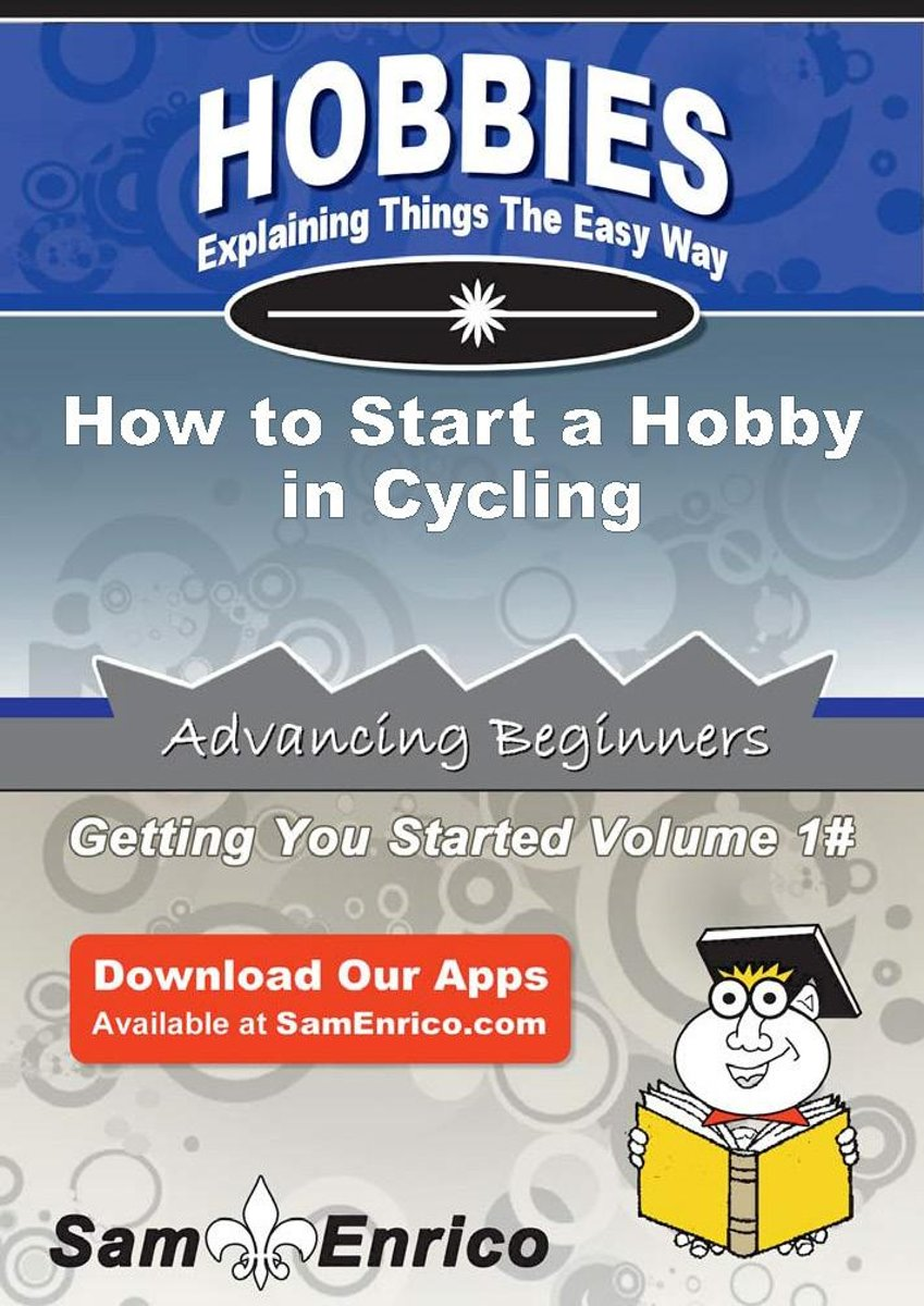 How to Start a Hobby in Cycling