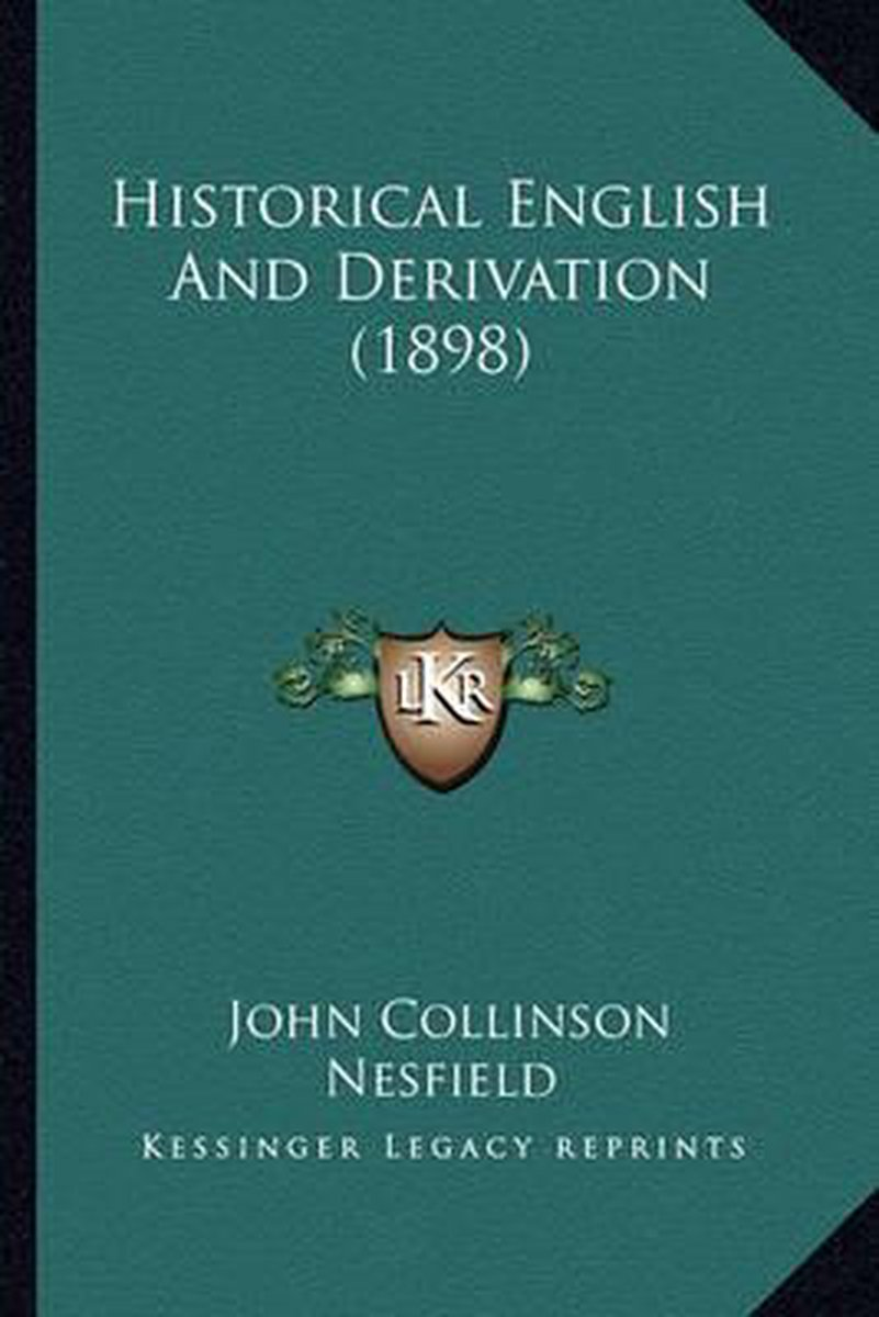 Historical English and Derivation (1898)