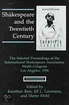 Shakespeare And The Twentieth Century