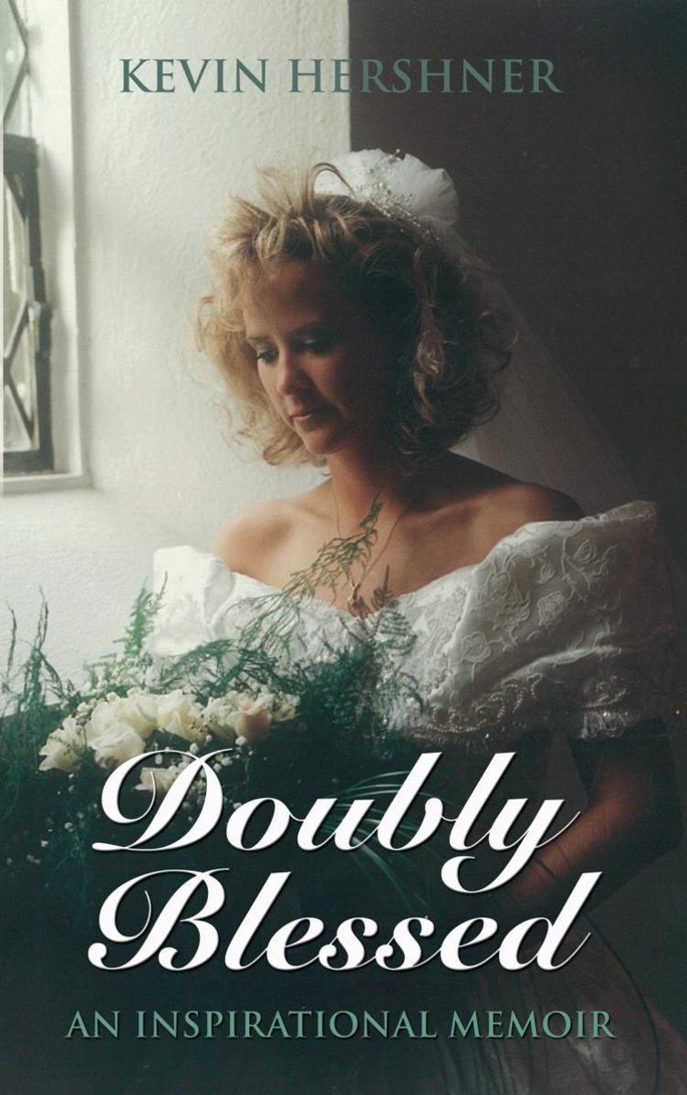 DOUBLY BLESSED: An Inspirational Memoir