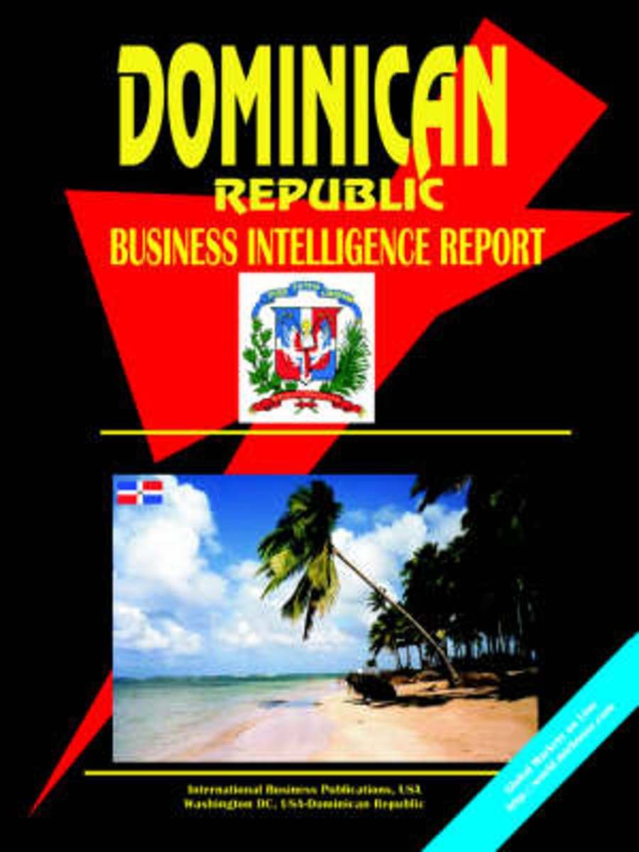 Dominican Republic Business Intelligence Report