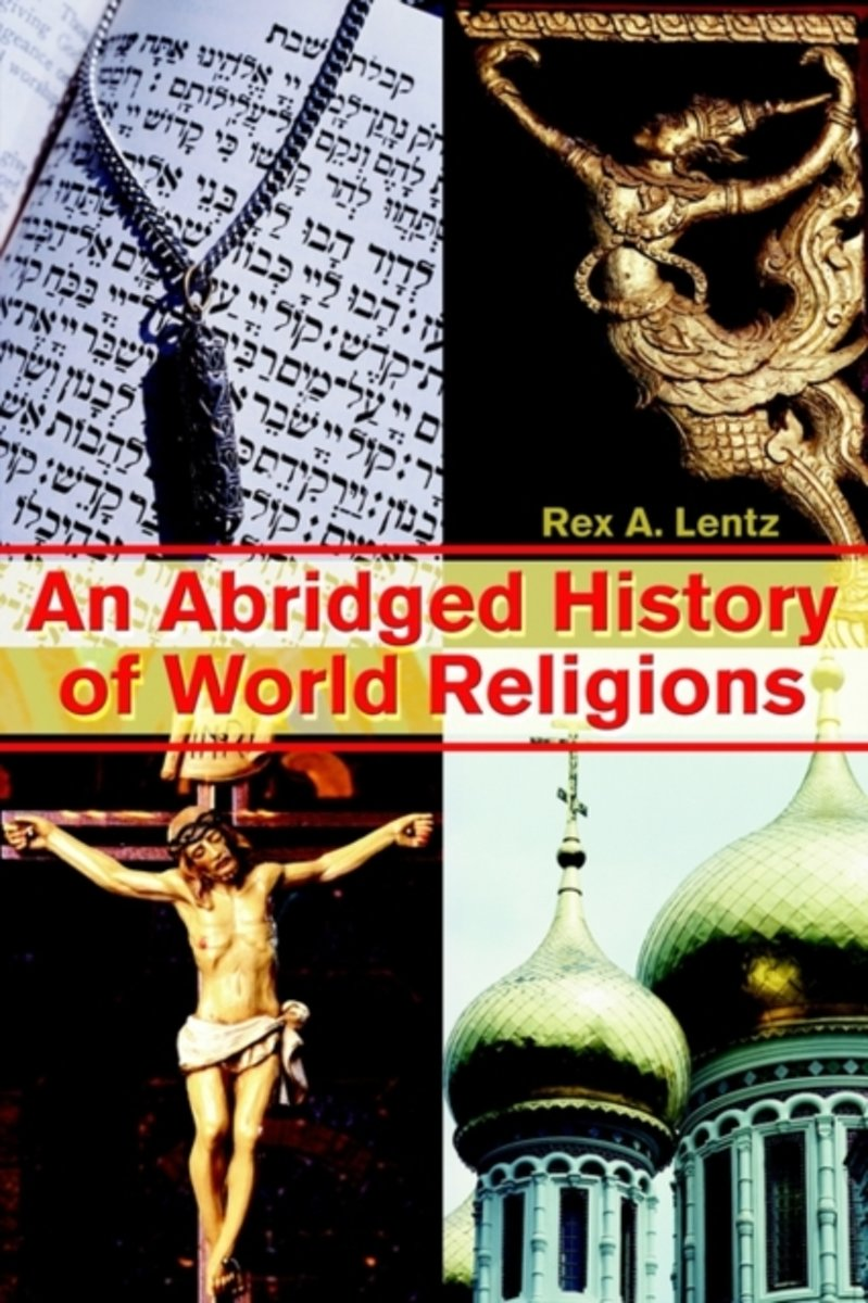 An Abridged History of World Religions