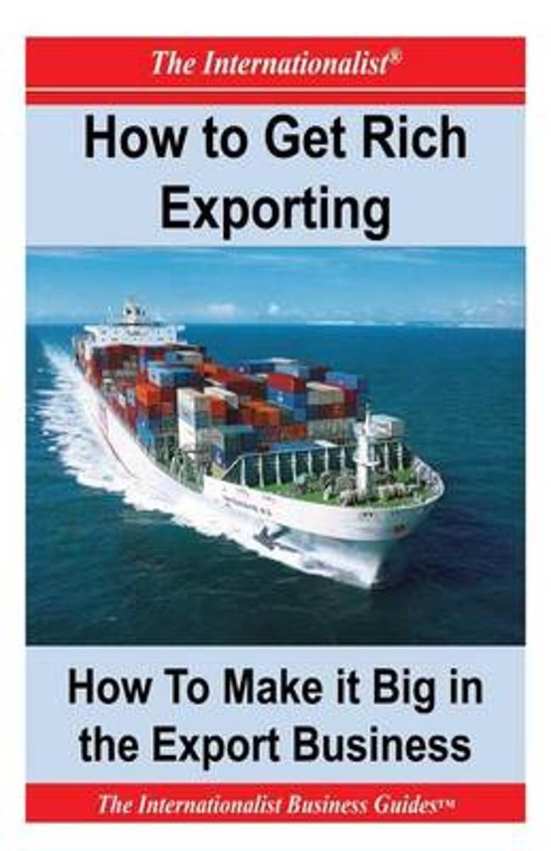 How to Get Rich Exporting