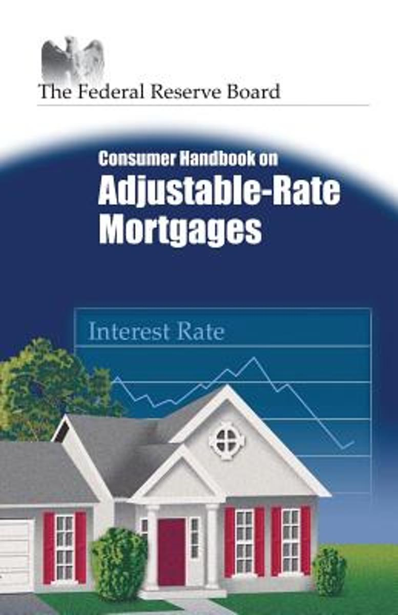 Consumer Handbook on Adjustable-Rate Mortgages