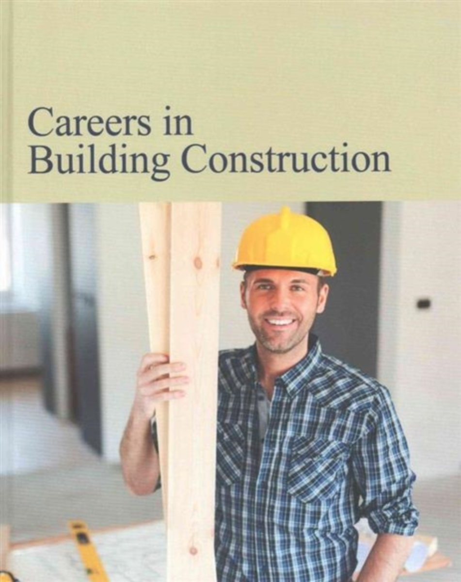 Careers in Building Construction