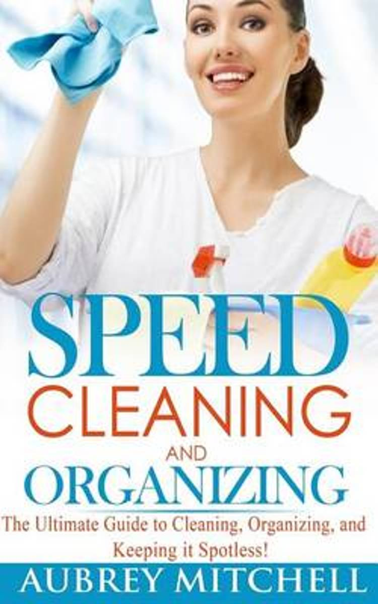Speed Cleaning and Organizing