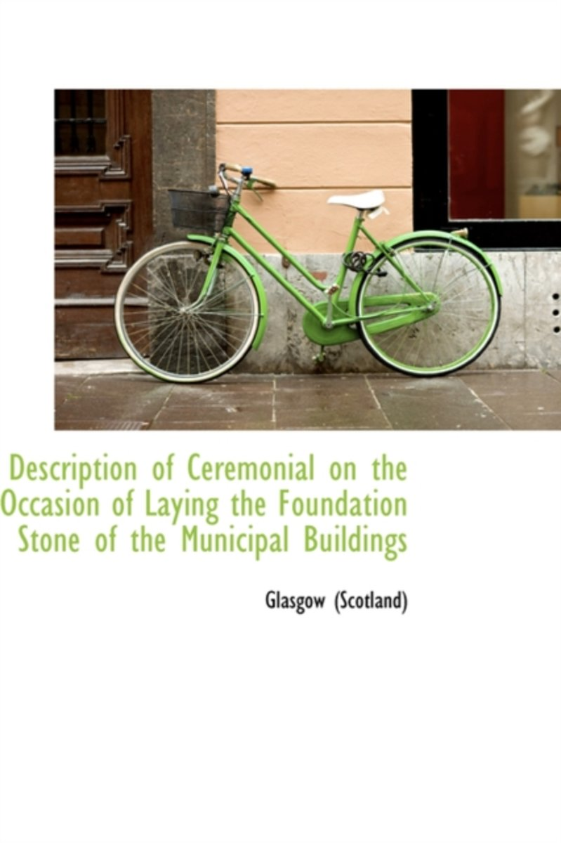 Description of Ceremonial on the Occasion of Laying the Foundation Stone of the Municipal Buildings