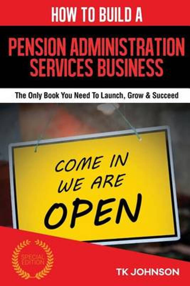 How to Build a Pension Administration Services Business (Special Edition)