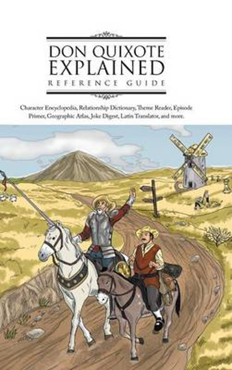 Don Quixote Explained Reference Guide