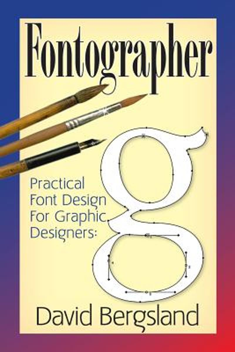 Practical Font Design for Graphic Designers