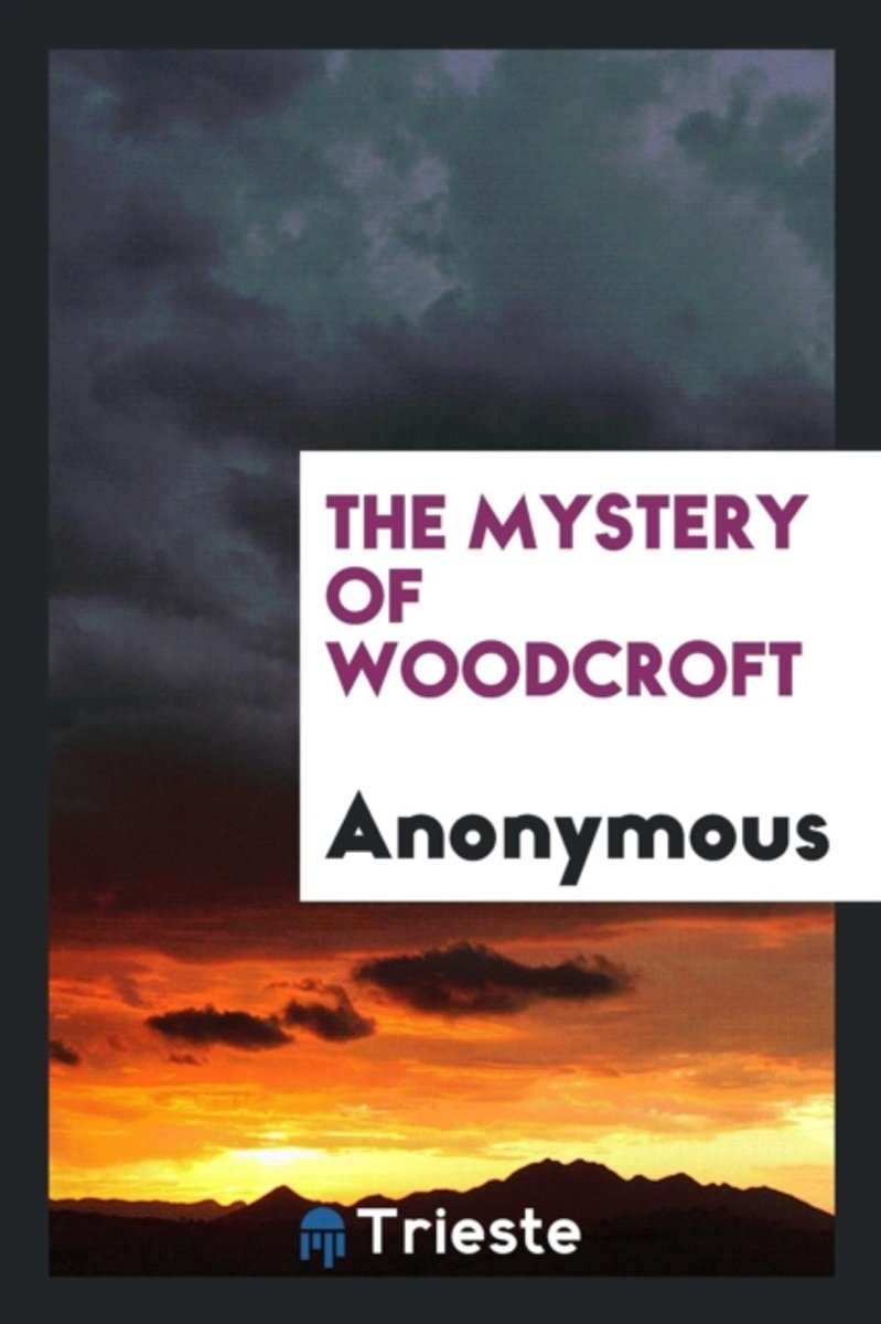 The Mystery of Woodcroft