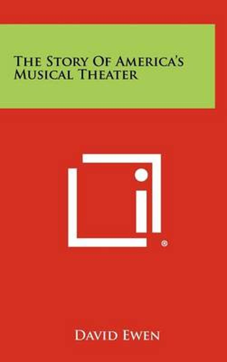 The Story of America's Musical Theater