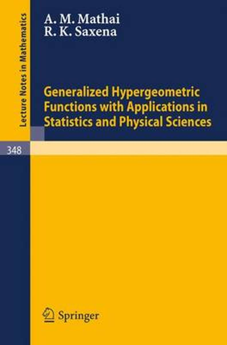Generalized Hypergeometric Functions with Applications in Statistics and Physical Sciences