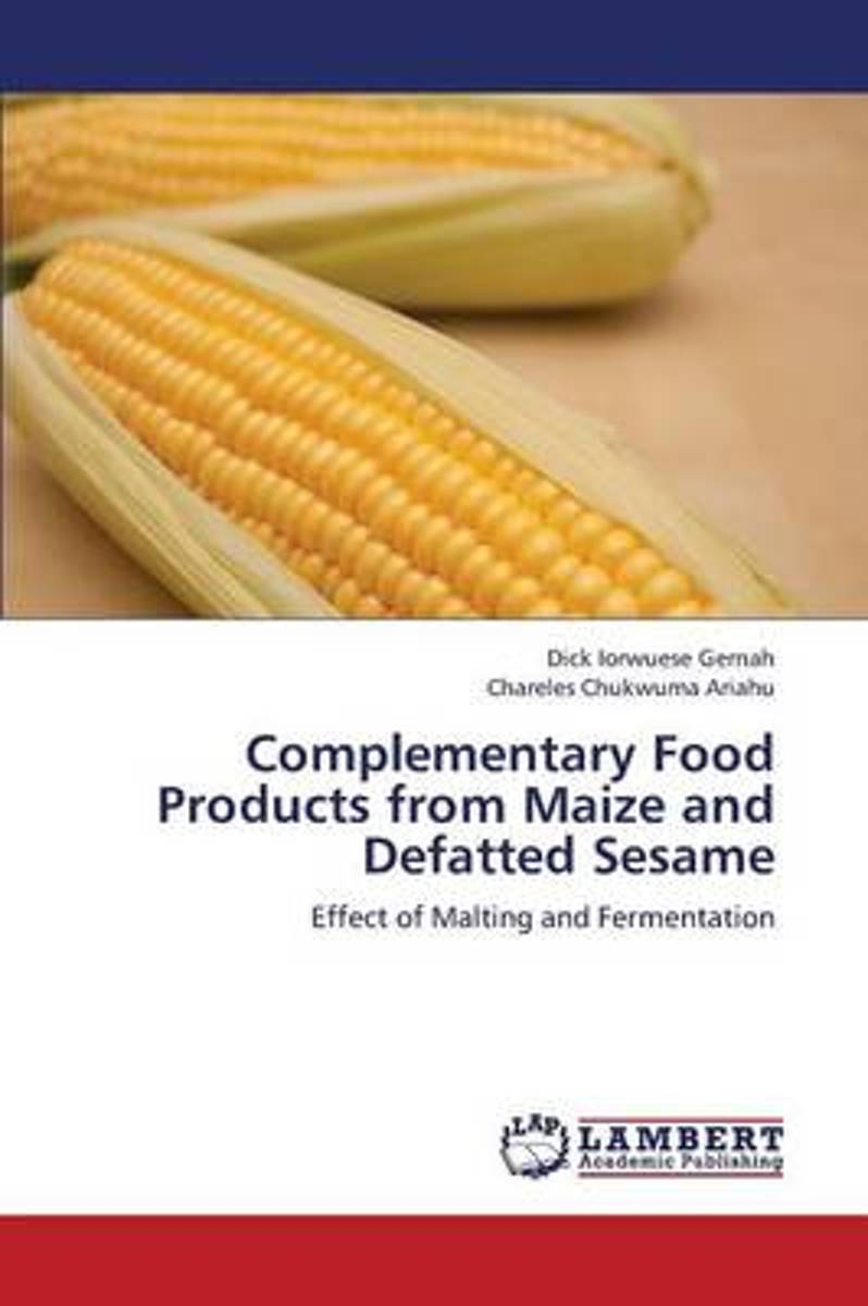 Complementary Food Products from Maize and Defatted Sesame