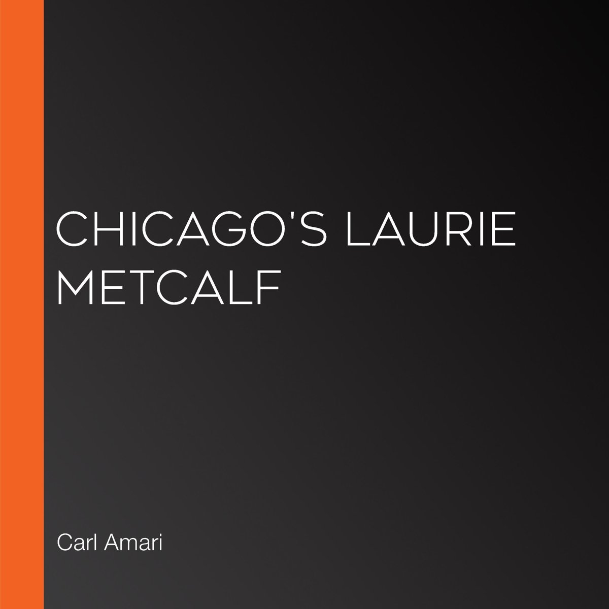 Chicago's Laurie Metcalf