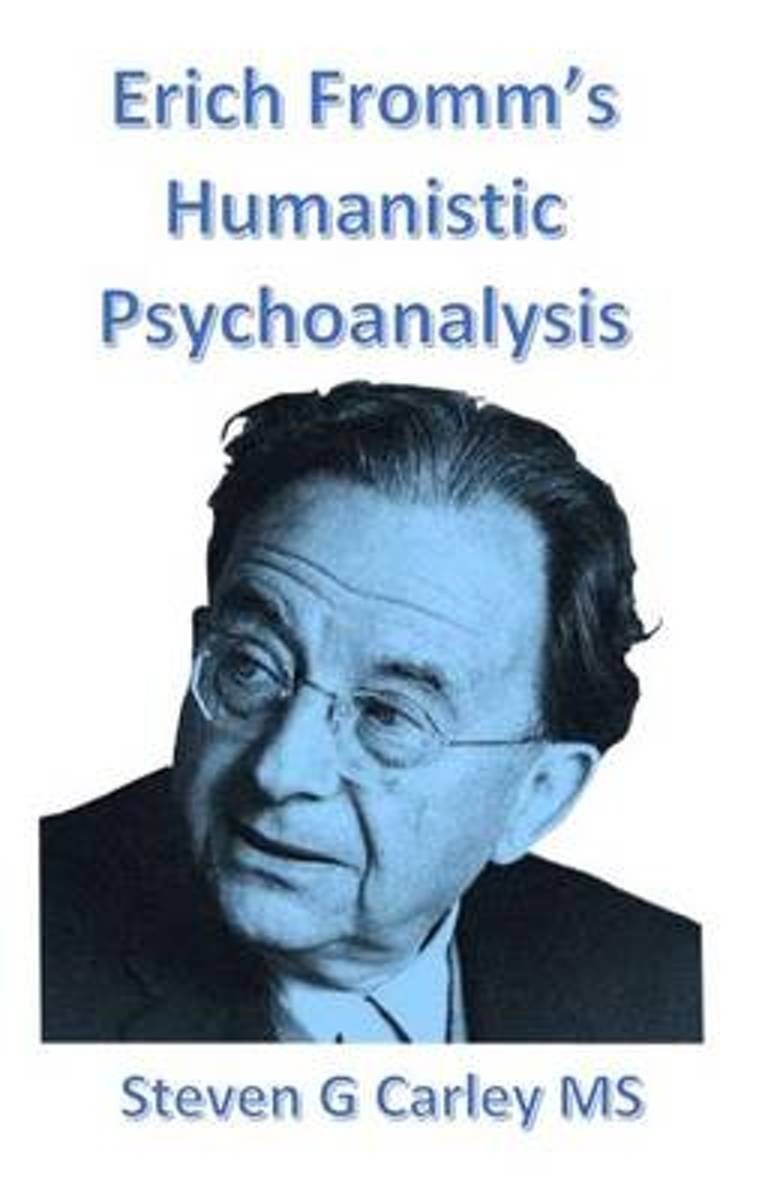 Erich Fromm's Humanistic Psychoanalysis