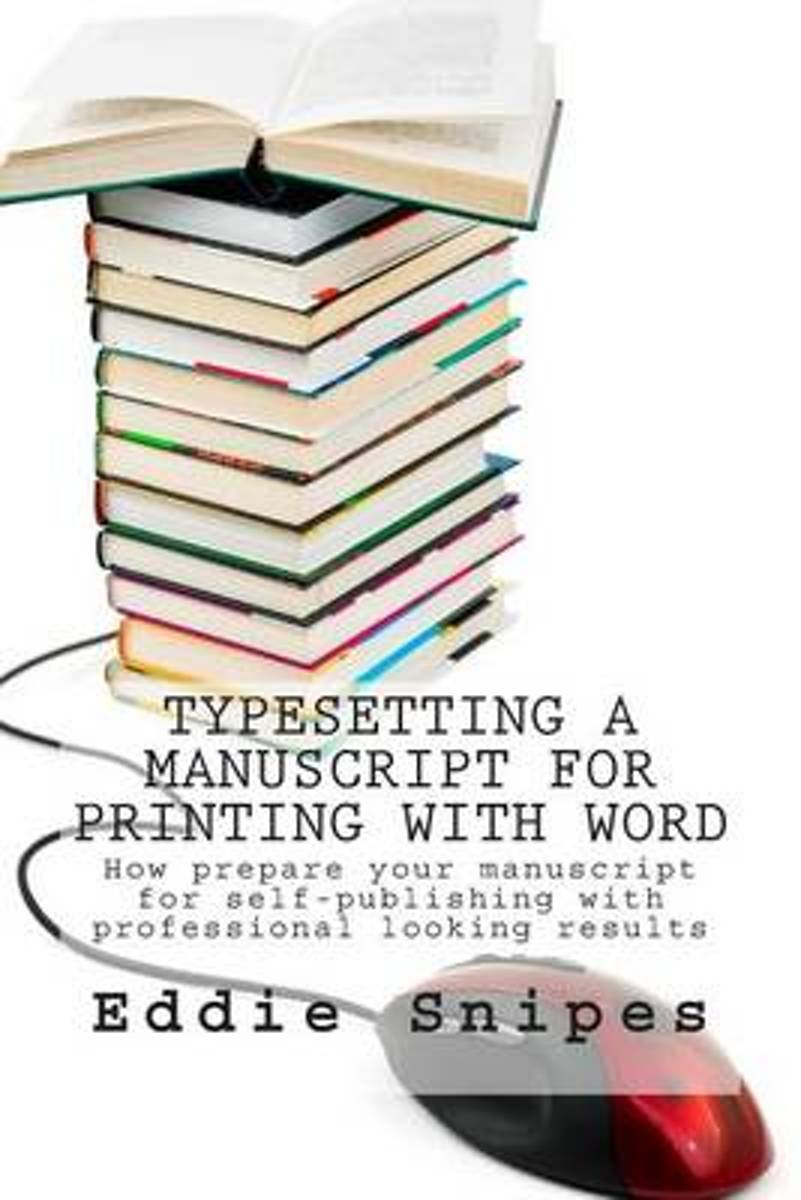 Typesetting a Manuscript for Printing with Word