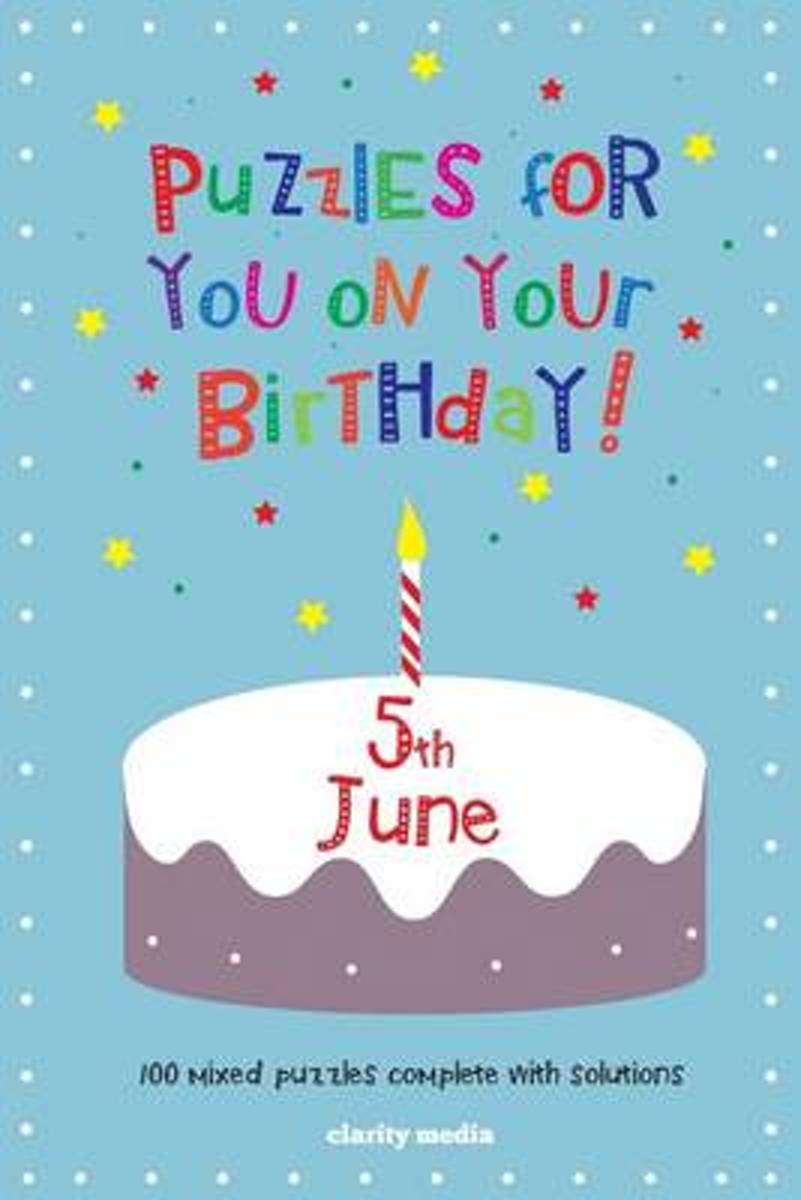 Puzzles for You on Your Birthday - 5th June