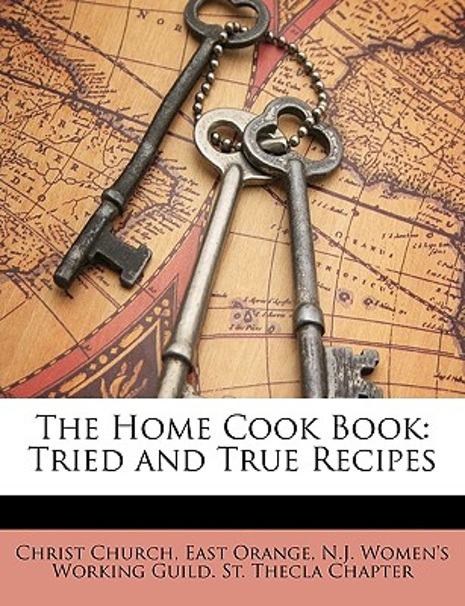 The Home Cook Book