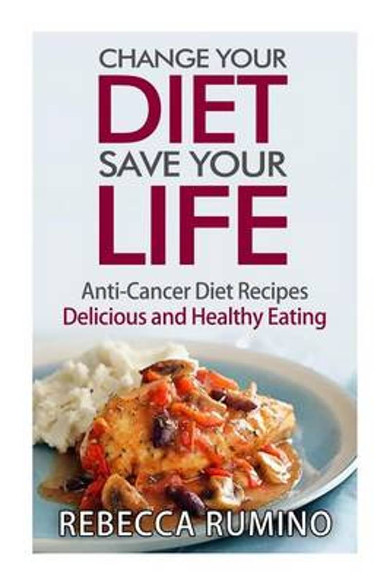 Change Your Diet, Save Your Life