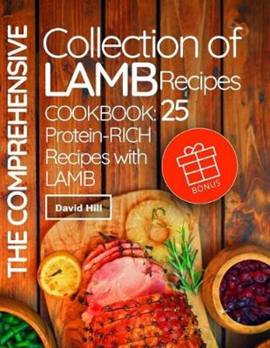 The Comprehensive Collection of Lamb Recipes. Cookbook