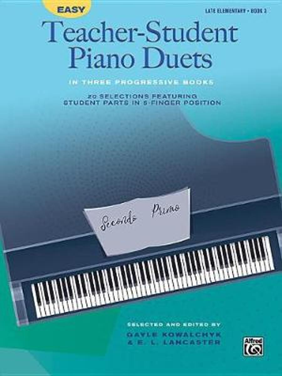Easy Teacher-Student Piano Duets in Three Progressive Books, Bk 3