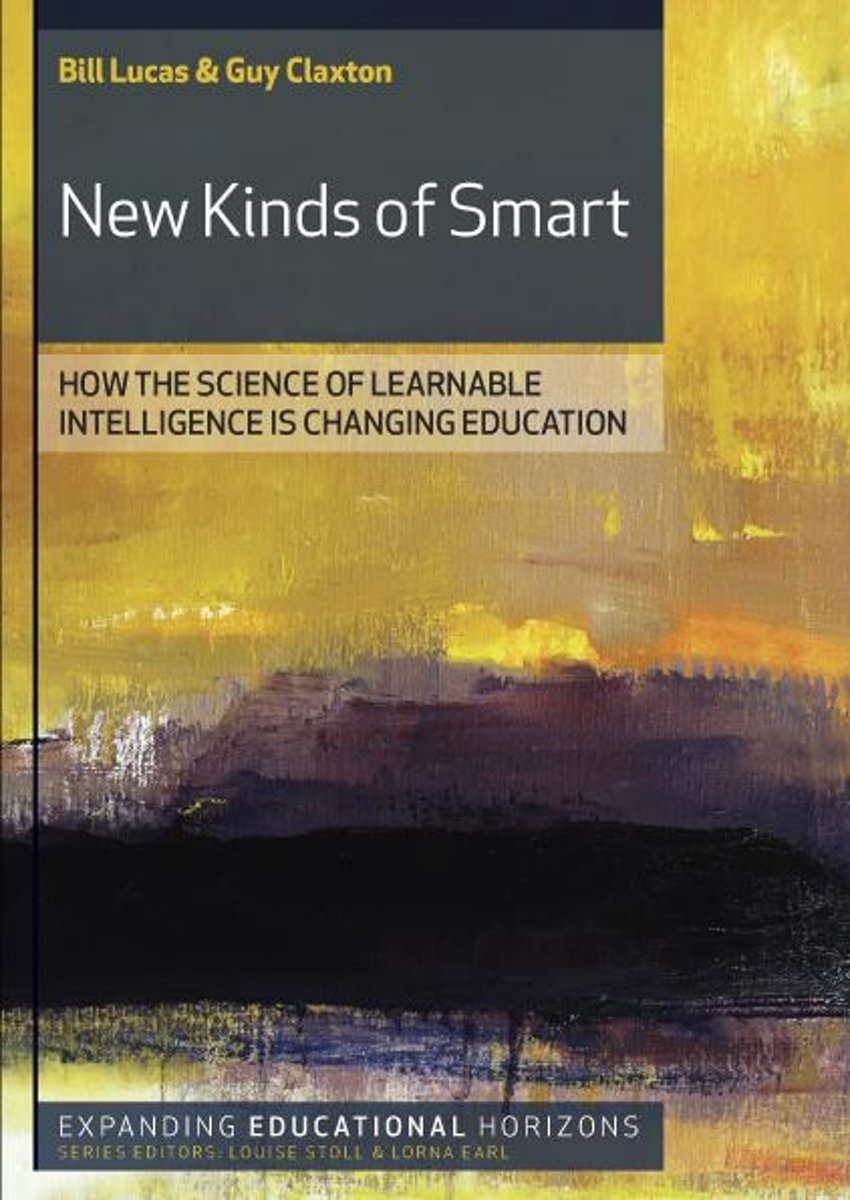 New Kinds Of Smart: Teaching Young People To Be Intelligent For Today'S World