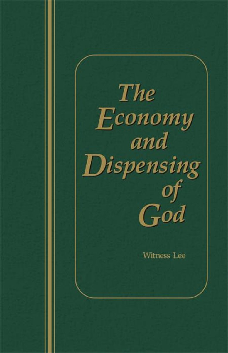 The Economy and Dispensing of God
