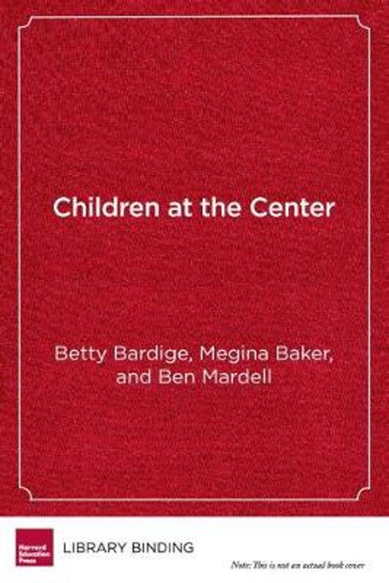Children at the Center