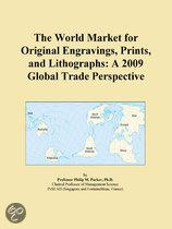 The World Market for Original Engravings, Prints, and Lithographs