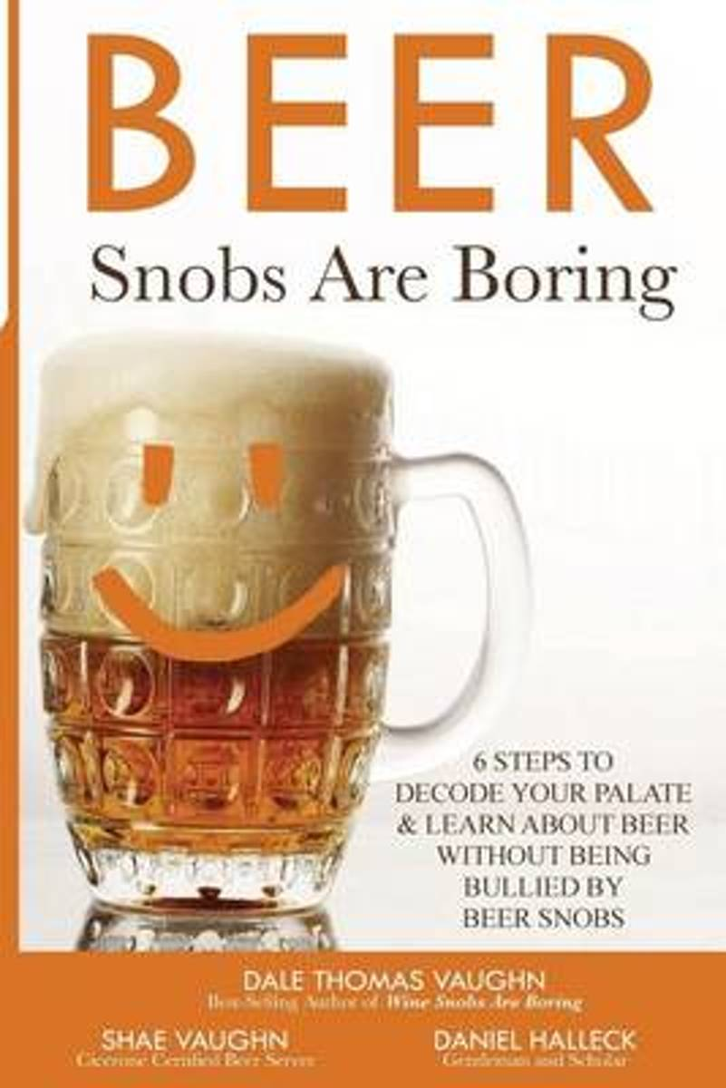 Beer Snobs Are Boring
