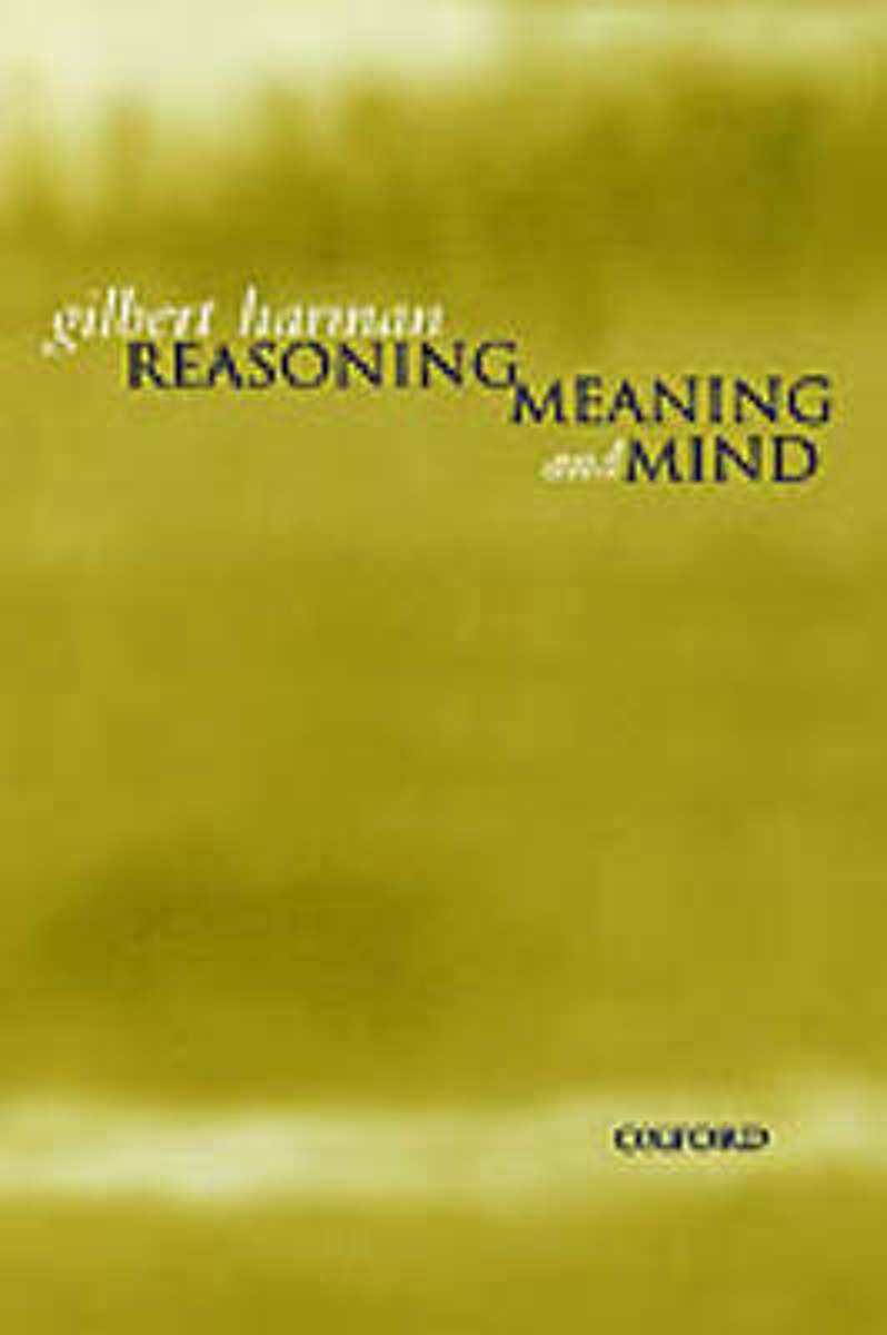 Reasoning, Meaning, and Mind