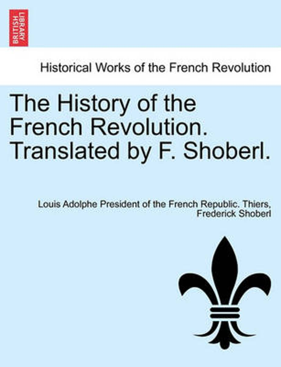 The History of the French Revolution. Translated by F. Shoberl. Vol.V