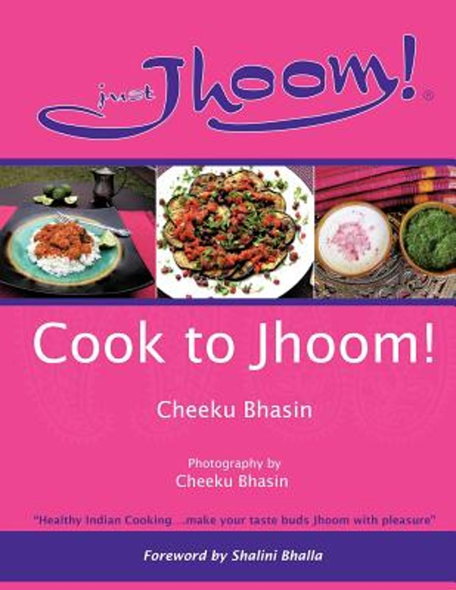 Cook to Jhoom!