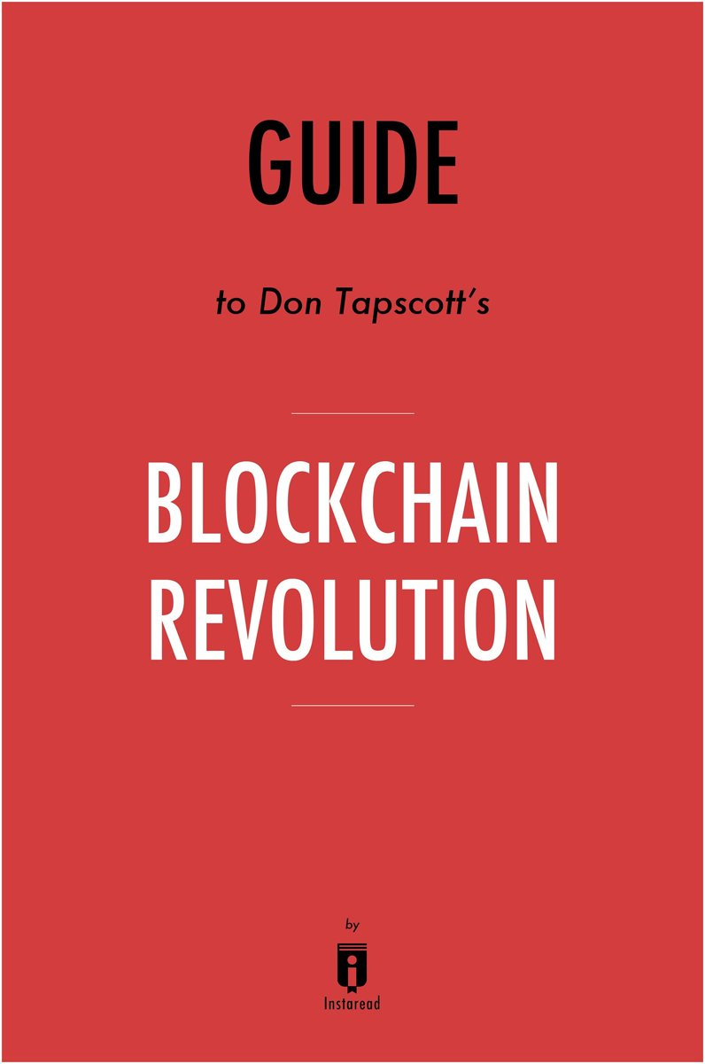 Guide to Don Tapscott's Blockchain Revolution by Instaread