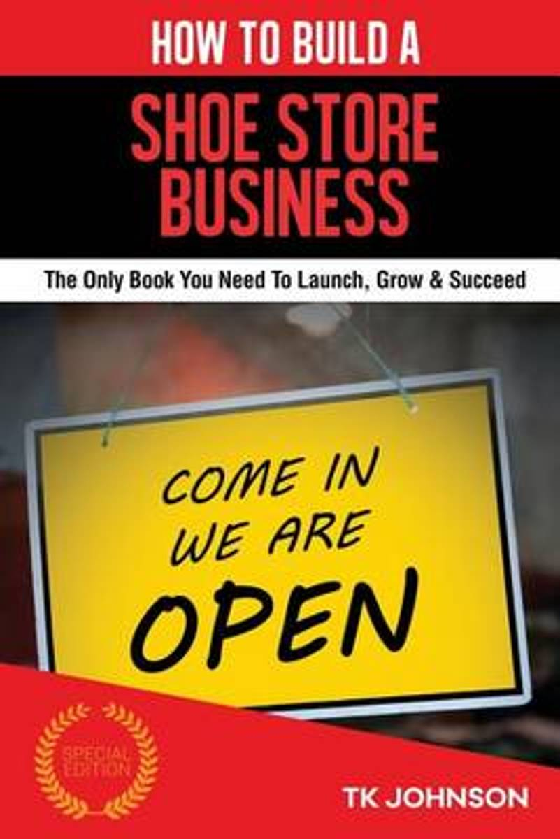 How to Build a Shoe Store Business (Special Edition)