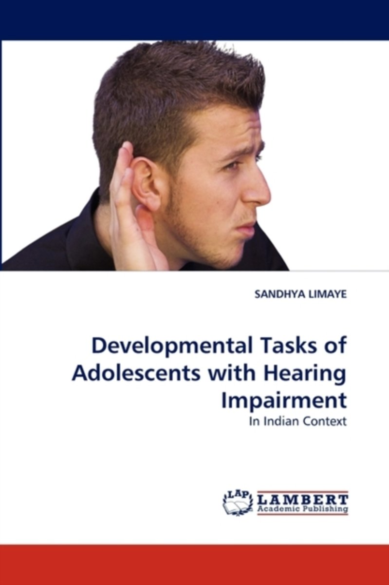Developmental Tasks of Adolescents with Hearing Impairment