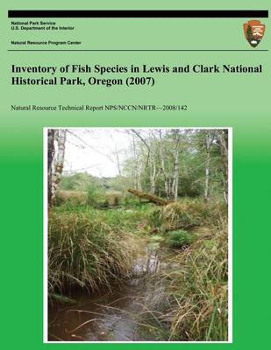 Inventory of Fish Species in Lewis and Clark National Historical Park, Oregon (2007)