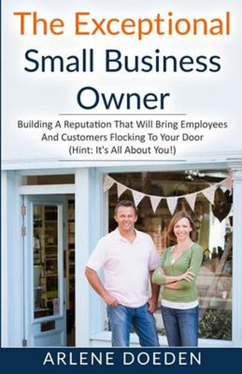 The Exceptional Small Business Owner