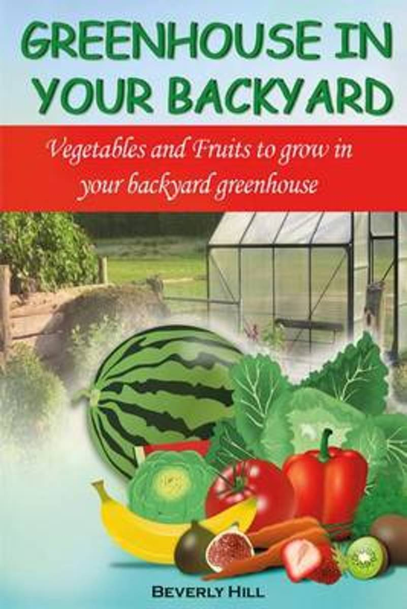 Greenhouse in Your Backyard