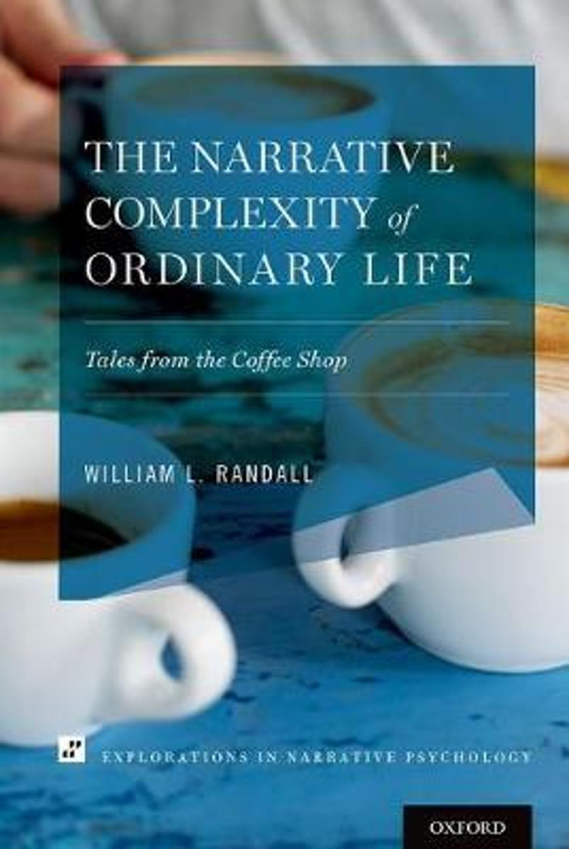 The Narrative Complexity of Ordinary Life
